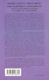 Prison Et Justice ; Mode D'Emploi Pour Les Detenus Et Leurs Familles - 4ème de couverture - Format classique