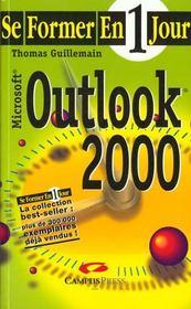 Se Former A Outlook 2000 En Un Jour - Intérieur - Format classique