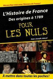 L'histoire de France des origines à 1789 pour les nuls - Intérieur - Format classique