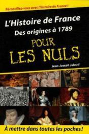 L'histoire de France des origines à 1789 pour les nuls - Couverture - Format classique