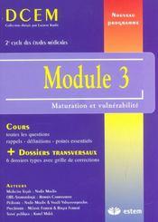 Module 3 ; maturation et vulnérabilité - Intérieur - Format classique