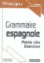Grammaire espagnole ; points clés, exercices - Intérieur - Format classique