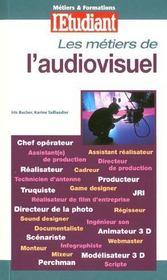 Metiers et formations ; l'audiovisuel (édition 2001) - Intérieur - Format classique
