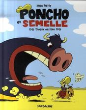 Poncho et Semelle t.1 ; joyeux western - Intérieur - Format classique