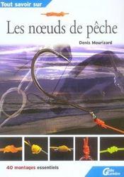 Tout Savoir Sur Les Noeuds De Peche - Intérieur - Format classique