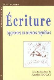 Ecriture ; Approches En Sciences Cognitives - Intérieur - Format classique