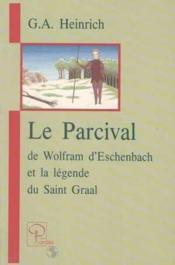 Parcival de wolfram d'eschenba et la legende du saint graal - Couverture - Format classique