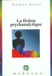 La fiction psychanalytique ; étude psychosociologique - Intérieur - Format classique