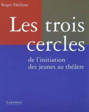Les Trois Cercles - Couverture - Format classique