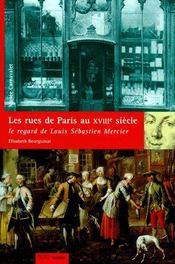 Les Rues De Paris Au Xviiieme Siecle - Couverture - Format classique