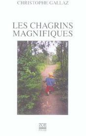 Chagrins Magnifiques (Les) - Intérieur - Format classique