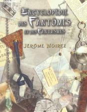 Encyclopedie Des Fantomes Et Des Fanstasmes - Intérieur - Format classique