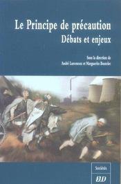 Le Principe De Precaution: Debats Et Enjeux - Intérieur - Format classique