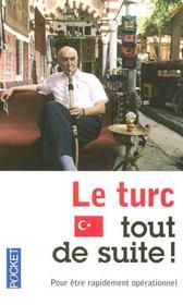 Le turc, tout de suite - Intérieur - Format classique