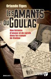Les amants du Goulag - Couverture - Format classique
