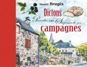 Dictons, proverbes et autres sagesses de nos campagnes - Couverture - Format classique