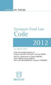Vente livre :  European food law code  - Francois Collart-Dutilleul - Paul Nihoul - Francois Collart Dutilleul