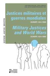 Vente  Justices militaires et guerres mondiales (Europe 1914-1950) ; military justices and world wars (Europe 1914-1950)  - Rousseaux