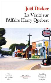 La vérité sur l'affaire Harry Quebert  - Joel Dicker