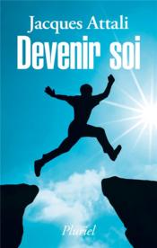 Vente  Devenir soi  - Jacques Attali