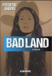 Bad land  - Frederic Andrei