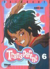 Transparent t.6 - Couverture - Format classique
