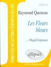 Etude Sur Raymond Queneau Les Fleurs Bleues Epreuves De Lettres Terminales L/Es - Intérieur - Format classique