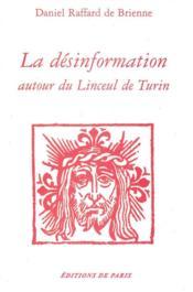 Désinformation autour du linceul de Turin - Couverture - Format classique