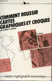 Comment reussir cartes topographiques et croquis - Couverture - Format classique