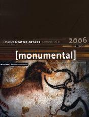 MONUMENTAL ; monumental ; dossier grottes ornées - Intérieur - Format classique