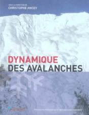 Dynamique Des Avalanches - Couverture - Format classique