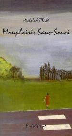 Montplaisir Sans Souci - Couverture - Format classique