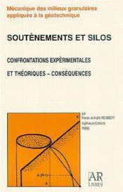 Soutenements et silos confrontation experimentales et theoriques consequences mecanique des milieux - Couverture - Format classique
