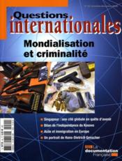 Vente livre :  REVUE QUESTIONS INTERNATIONALES N.40 ; mondialisation et criminalité  - Revue Questions Internationales - Collectif