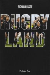 Rugby land  - Richard Escot