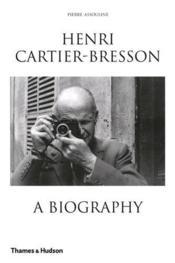 Henri Cartier-Bresson: A Biography (Paperback) /Anglais - Couverture - Format classique