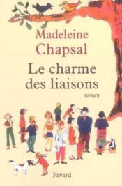 Le Charme Des Liaisons. - Couverture - Format classique