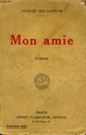 Mon Amie. - Couverture - Format classique