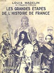 Les Grandes Etapes De L'Histoire De France. Collection : Hier Et Aujourd'Hui. - Couverture - Format classique