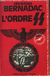 L'Ordre Ss. Le Glaive Et Les Bourreaux Iii. - Couverture - Format classique