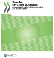 Vente livre :  Together for better outcomes ; engaging and involving SME taxpayers and stakeholders  - Ocde