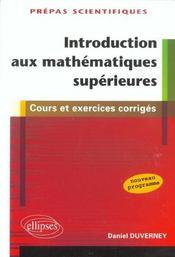 Introduction Aux Mathematiques Superieures Prepas Scientifiques Cours Et Exercices Corriges - Intérieur - Format classique