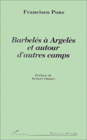Barbelés à Argelès et autour d'autres camps - Couverture - Format classique