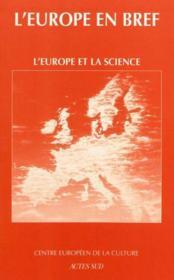 L'Europe En Bref ; L'Europe Et La Science - Couverture - Format classique