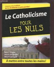 Catholicisme Pour Les Nuls (Le) - Couverture - Format classique