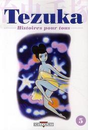 Tezuka, histoires pour tous t.5 - Intérieur - Format classique