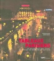 Tableaux Parisiens - Du Moyen Age à nos jours ; Six siècles de peinture en capitale - Couverture - Format classique