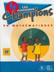 Nouveaux champions en mathematiques eleve cp - Couverture - Format classique
