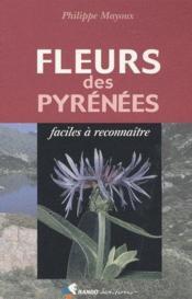 Fleurs des pyrénées faciles à reconnaître - Couverture - Format classique
