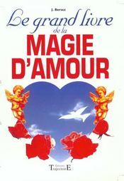 Grand Livre De La Magie D'Amour - Intérieur - Format classique